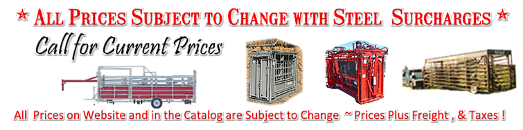 All Prices Subject to Change with Steel Surcharges