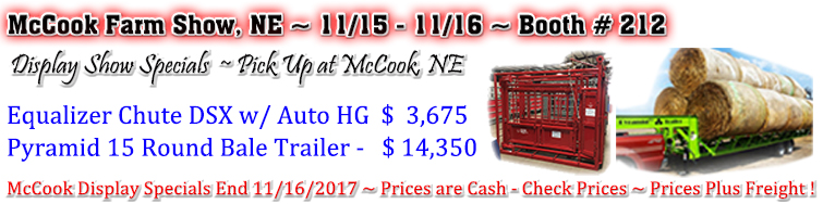 Display Show Specials  ~ Pick Up at McCook, NE 11/15 - 11/16