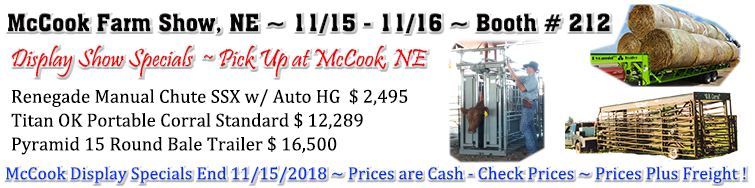 McCook Farm Show, NE ~ 11/15 - 11/16 ~ Booth # 212